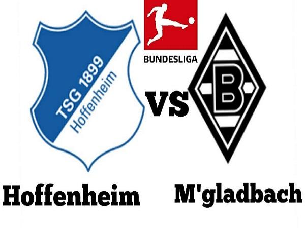 Nhận định Hoffenheim vs M'gladbach