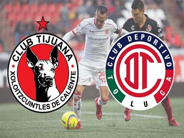 Nhận định Tijuana vs Toluca, 10h00 ngày 4/03