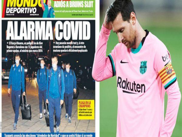 Tin bóng đá chiều 4/11: Trận Barcelona vs Dynamo Kiev có thể bị hoãn