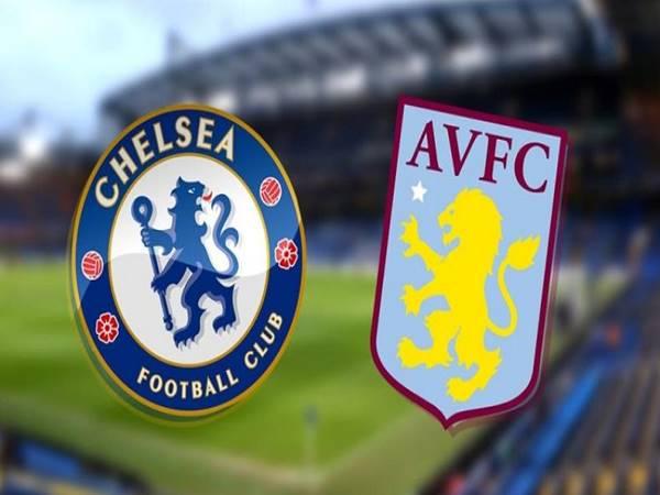 Nhận định bóng đá Chelsea vs Aston Villa, 23h30 ngày 11/9 Premier League
